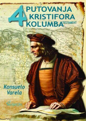 Kristobal Kolon – Četiri putovanja – Testament